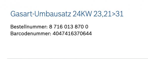 Junkers Bosch Gasart-Umbausatz 23,21>31 auf Flüssiggas P (B) - 87160138700