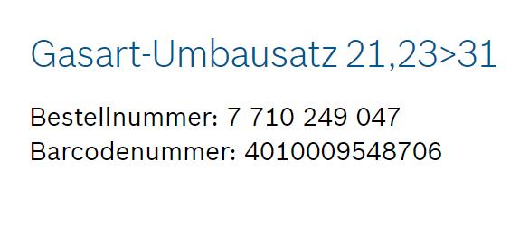 Junkers Bosch Gasart-Umbausatz 21,23>31 Flüssiggas ZWR/ZSR 18-5 KE (7710249047)